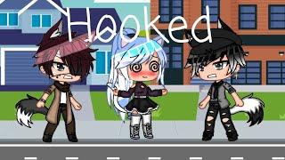 Hooked||Gacha life||Music video||