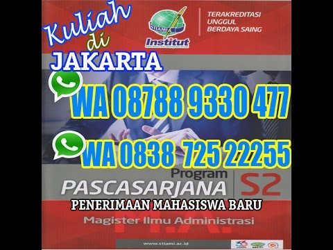 KULIAH S2 I PASCASRJANA MAGISTER ADMINISTRASI JAKARTA 2016
