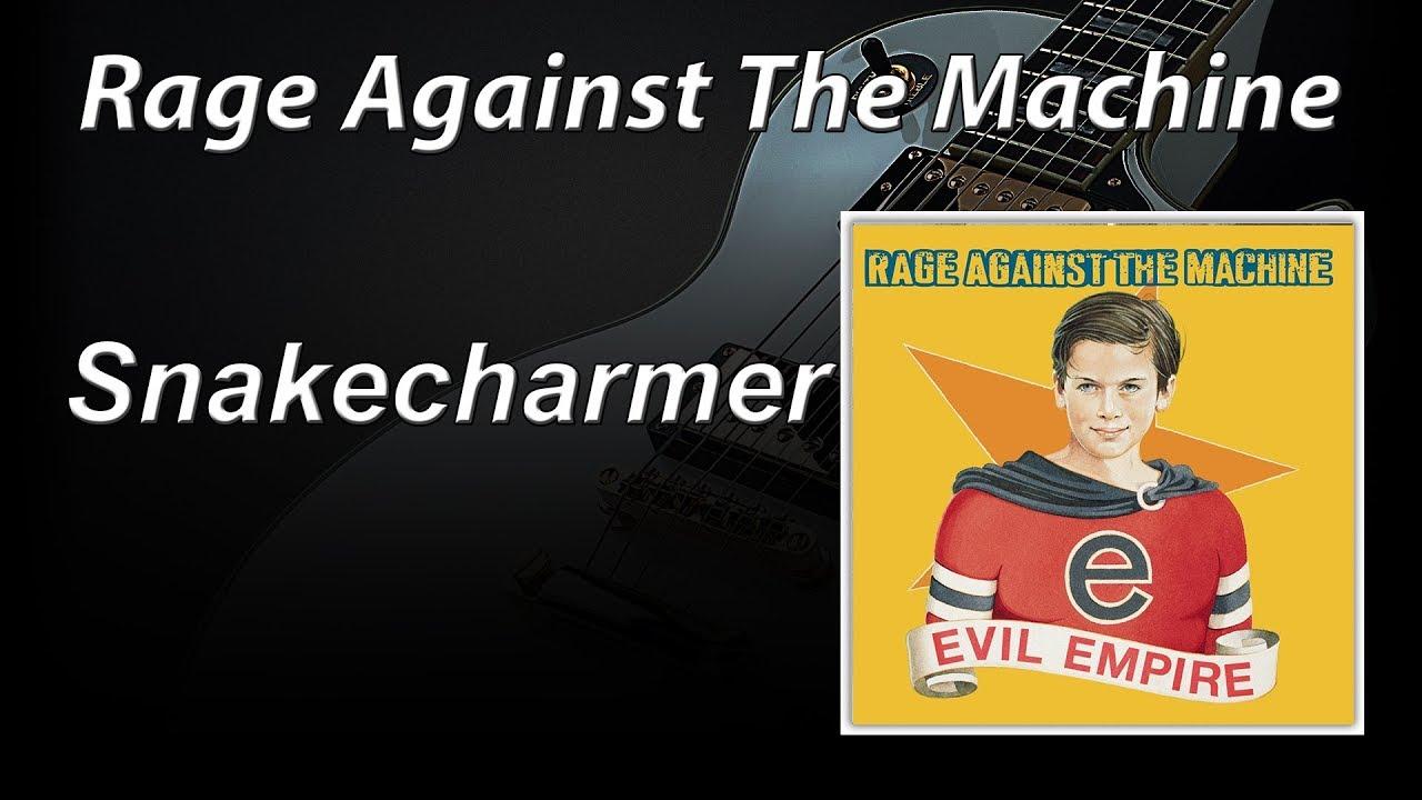 rage against the machine snakecharmer