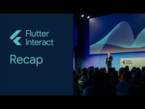 Flutter Interact Keynote Recap