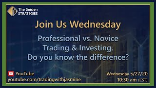 Trading with Jasmine - Professional vs Novice Trading and Investing