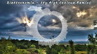 Elektronomia - Sky High (zzirue Remix)