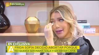 Frida habla del ABORTO que tuvo