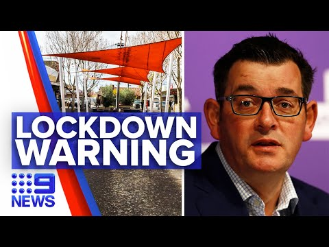 Coronavirus: Victorian Premier warns more possible suburbs lockdowns | 9 News Australia