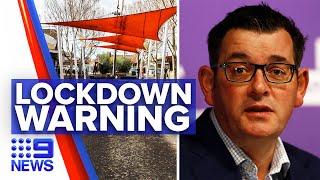Coronavirus: Victorian Premier warns more possible suburbs lockdowns