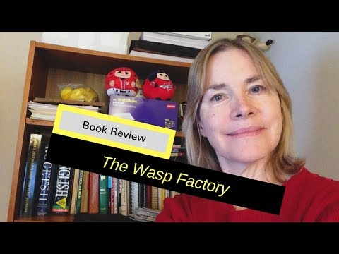 My Review Of THE WASP FACTORY