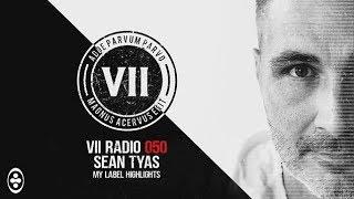 VII Radio 050 - Sean Tyas