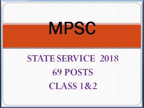 MPSC state service 2018 add... For 69 posts