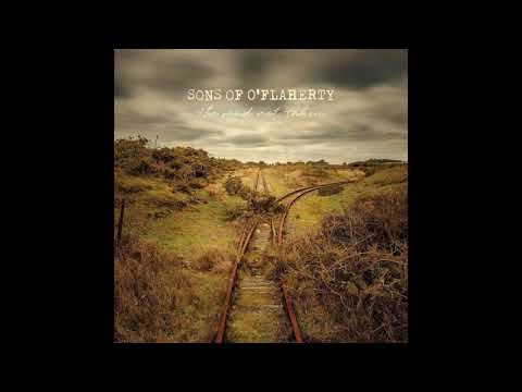 Sons Of O'Flaherty - The Road Not Taken - Full Album