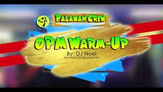 WARM UP OPM 2019 | ZIN PAXS | PALAWAN CREW (Warm-Up)