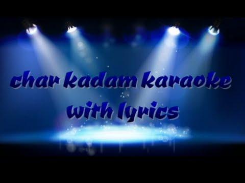 chaar kadam karaoke with lyrics