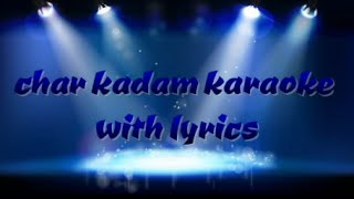 chaar kadam karaoke with lyrics