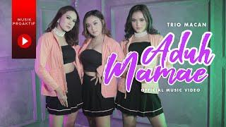 Trio Macan - Aduh Mamae
