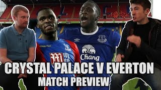 Crystal Palace vs Everton Preview