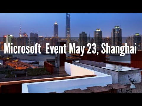 Microsoft China Event (in English)  Introducing the new Surface Pro