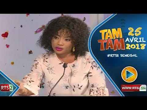 TAM TAM DU MERCREDI 25 AVRIL 2018