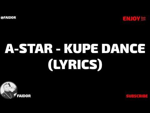 A-Star - Kupe Dance (Official Video Lyrics) #KupeChallenge