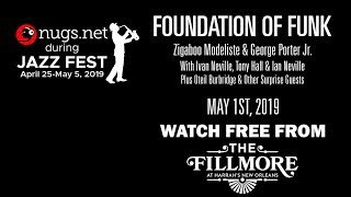 Foundation of Funk - 5/1/19 - Live From The Fillmore in New Orleans!