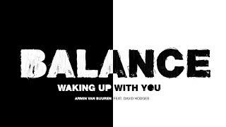 Armin van Buuren feat. David Hodges - Waking Up With You (Lyric Video)