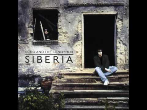 Echo & The Bunnymen - Siberia (Full Album) (2005)