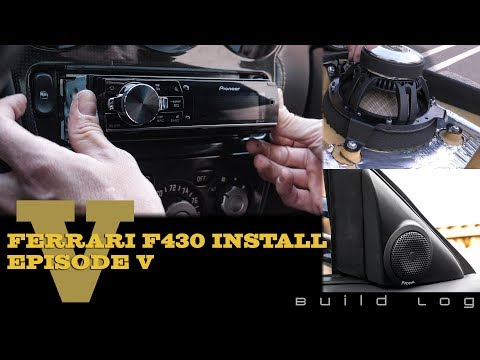 Ferrari F430 Audio System Install Episode 5: Installing the Speakers, Tweeters and DEH-80PRS Stereo