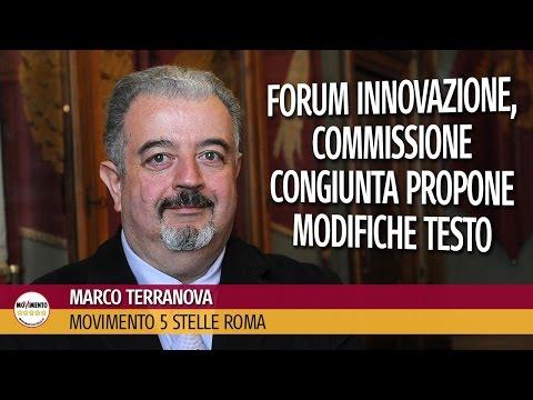 Marco Terranova (M5S Roma): forum innovazione, commissione congiunta propone modifiche testo