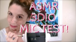 ASMR 3Dio Binaural Mic Test! Ear Cleaning, Touching & Brushing; Soft Spoken & Whisper