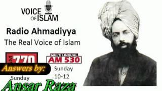 Radio Ahmadiyya 2011-11-13 November 13th Complete - Guest Ansar Raza.