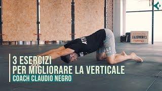 3 esercizi per migliorare la verticale - Coach Claudio Negro