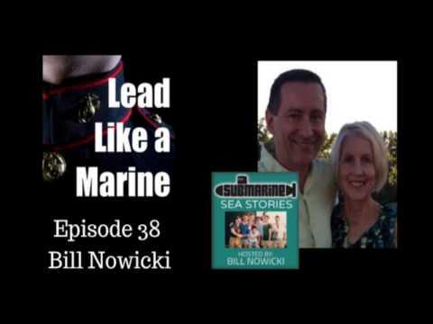 Lead Like a Marine #38 Bill Nowicki, US Navy