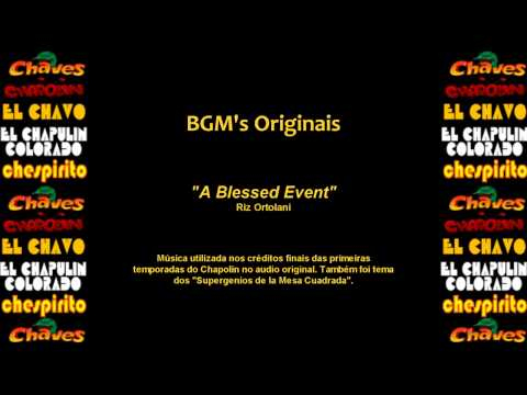 Chaves & Chapolin - Música de Fundo - Blessed Event [Los Supergenios]