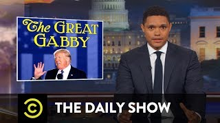 President Trump Casually Makes Another Damning Admission: The Daily Show Free HD Video