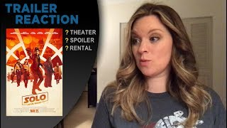 Solo: A Star Wars Story Official - TRAILER REACTION