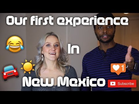 STORY TIME | OUR FIRST EXPERIENCE IN NEW MEXICO (VLOG 38)