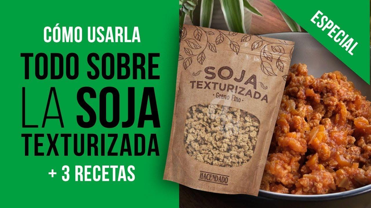 Todo Sobre La Soja Texturizada 3 Recetas Soja De Mercadona Y Cómo Usarla