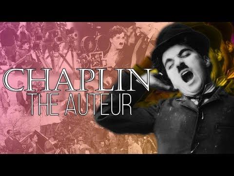 Chaplin: The Auteur