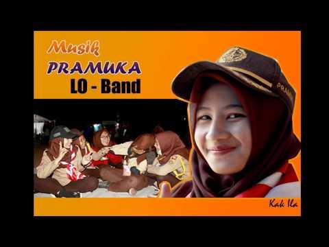 L.O - Band Lagu-lagu Perkemahan Pramuka bikin baper