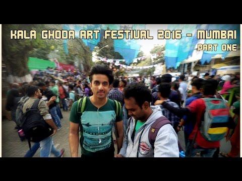 Vlog 005 || Kala Ghoda Art Festival 2016 || Walkaround || Part 1 || Met Mumbiker Nikhil.