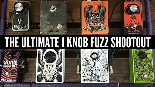 The Ultimate One Knob Fuzz Shootout