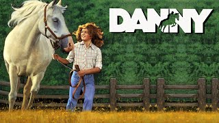 Danny - Full Movie | Horse Movies for the Family (1977)