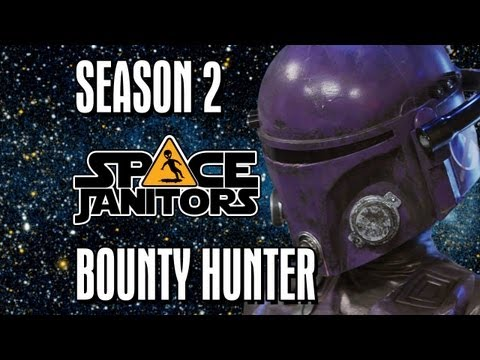 Bounty Hunter - Space Janitors Season 2 Ep. 6