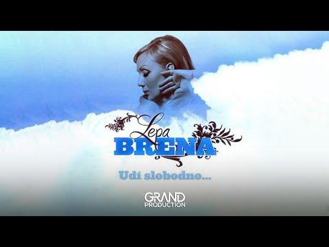 Lepa Brena - Udji slobodno - (Audio 2008)