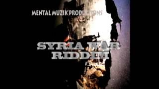 SYRIA WAR RIDDIM INSTRUMENTAL_MENTAL MUZIK PRODUCTIONS