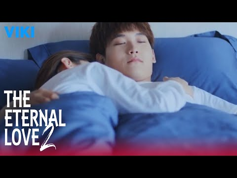 the-eternal-love-2---ep1-|-waking-up-together-[eng-sub]