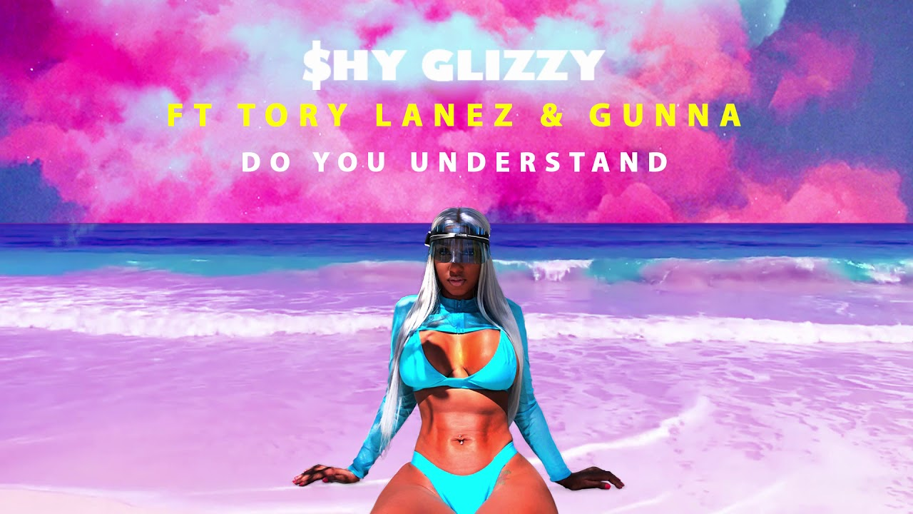 Image result for Shy Glizzy feat. Tory Lanez x Gunna - Do You Understand