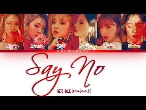 (G)I-DLE (여자아이들) - Say No / Put It Straight [싫다고 말해] Color Coded 가사/Lyrics [Han|Rom|Eng]