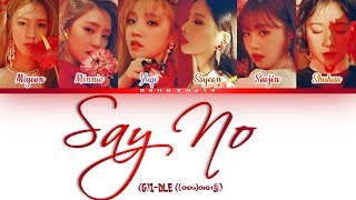 (G)I-DLE (여자아이들) - Say No / Put It Straight [싫다고 말해] Color Coded 가사/Lyrics [Han|Rom|Eng]