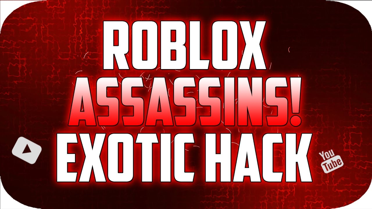 Roblox Hack Assassins Tokens And Exotic Knifes Hack Patched Youtube