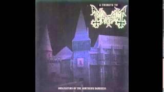A Tribute Of Mayhem - Originators Of Northern Darkness Full Album HQ