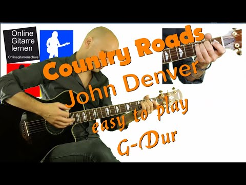 Country Roads G Dur - easy to play Gitarre lernen